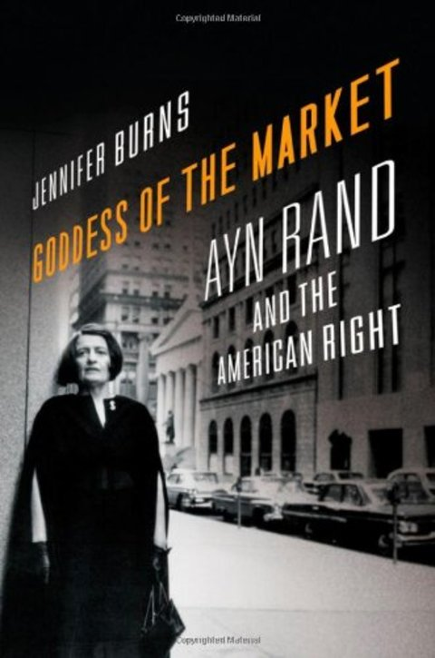Goddess of the Market: Ayn Rand and the American Right (Oxford University Press, 2009)
