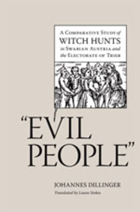 'Evil People': A comparative study of witch hunts in Swabian Austria and the Electorate of Trier