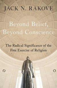 Beyond Belief, Beyond Conscience