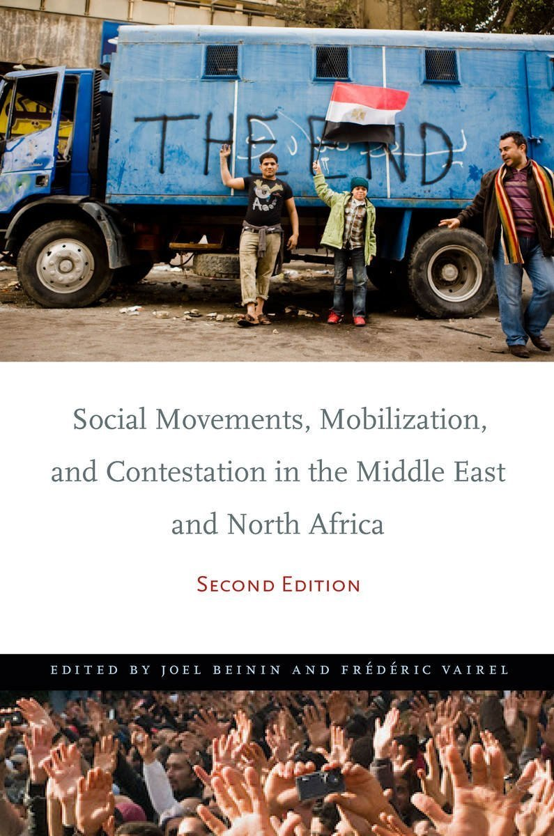 Social Movements, Mobilization, and Contestation in the Middle East and North Africa (Second Edition)